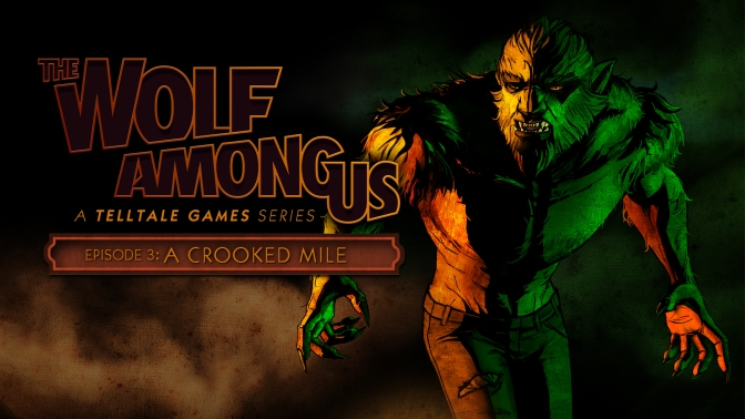 Wolf Among Us Episode 3 Crooked Mile