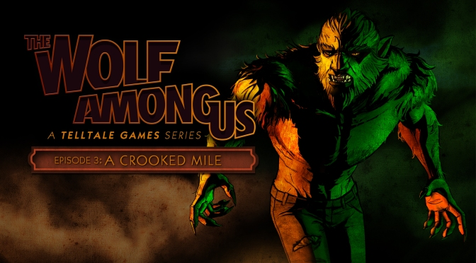 """The Wolf Among Us: """"A Crooked Mile"""" Review"""