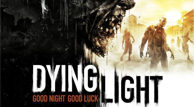 Dying Light Release Date Delayed