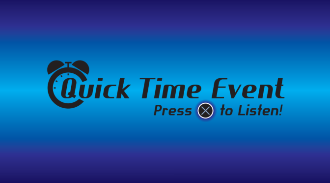 Quick Time Event Episode 4 – Destiny or Battlefield Hardline?