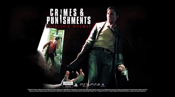 Lengthy Sherlock Holmes: Crimes and Punishments Video Released