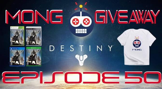 MONG Podcast 50th Episode Giveaway! Win a Copy of Destiny!
