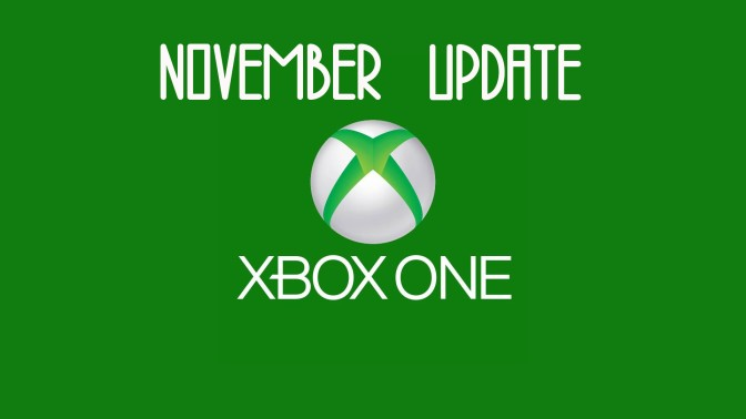 Xbox One's November Update is Live