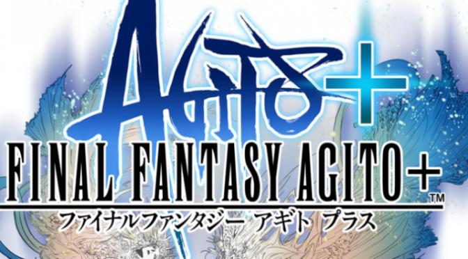 Final Fantasy Agito Plus for Vita Delayed