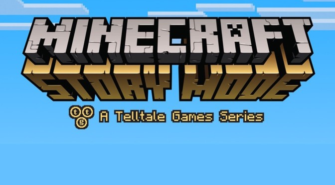 Telltale and Mojang Team Up For Minecraft: Story Mode