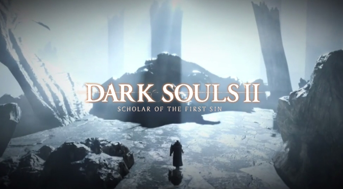 Dark Souls II: Scholar of the First Sin Receives Trailer