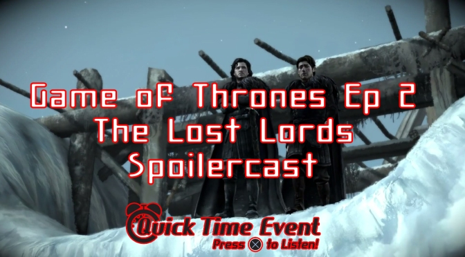 Game of Thrones Eps 1-2 Spoilercast