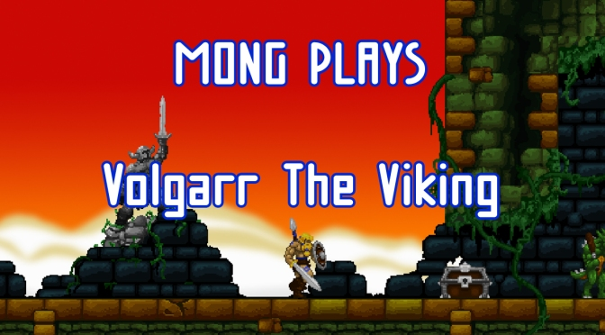 MONG Plays Volgarr The Viking – Rage Quit
