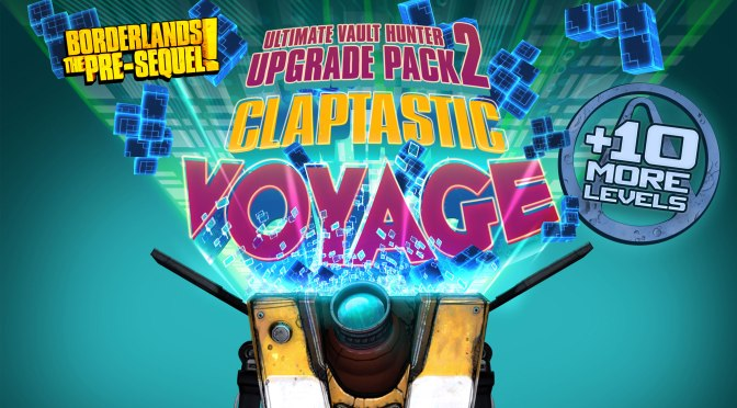 Borderlands: The Pre-Sequel Says It's Time for a Claptastic Voyage!