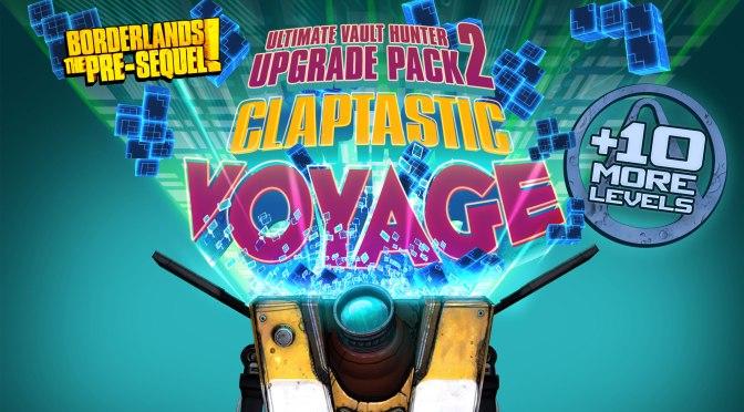 Borderlands: The Pre-Sequel Says It's Time for a Claptastic Voyage!