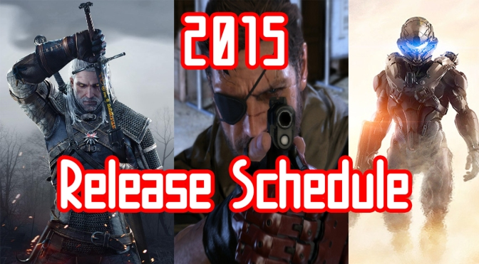 Complete 2015 North American Video Game Release Schedule