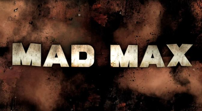 New Mad Max Trailer Reveals Gameplay