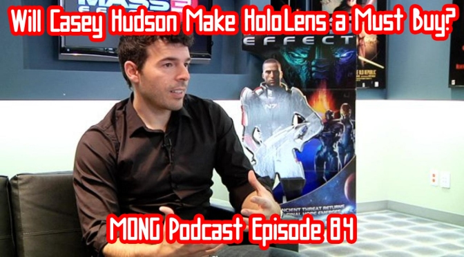 Will Casey Hudson Make HoloLens a Must Buy?