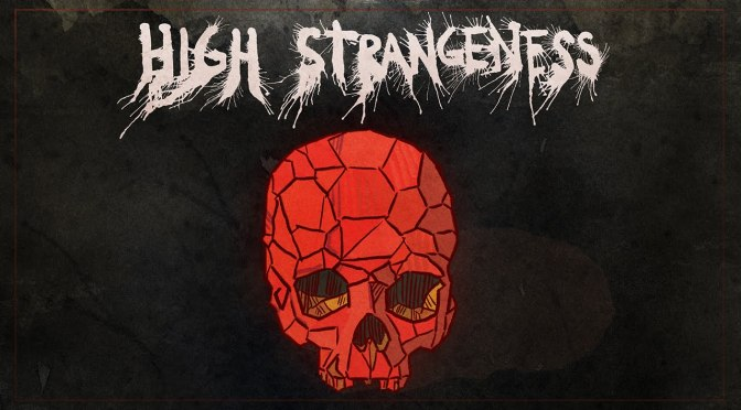 High Strangeness Review
