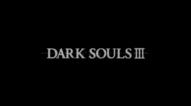 Dark Souls III Coming 2016