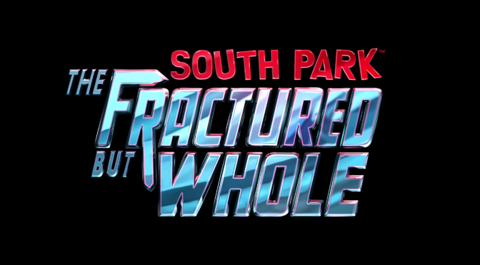 South Park: The Fractured But Whole Announced.