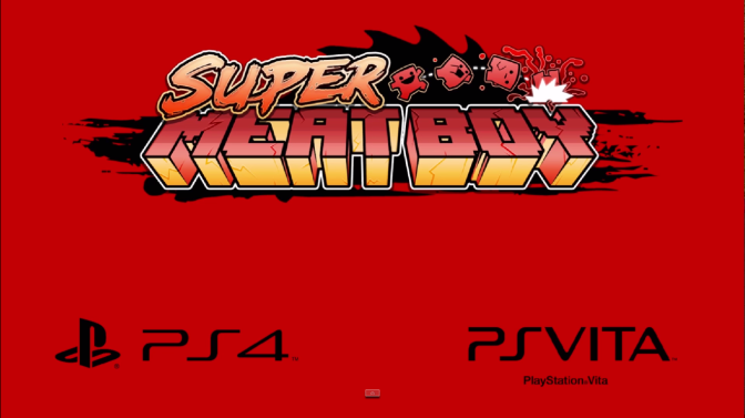 Super Meat Boy Comes To PlayStation 4 and PlayStation Vita