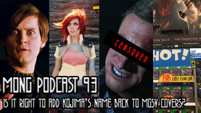 MONG Podcast 93 | Is It Right to Add Kojima's Name Back to MGSV Covers?