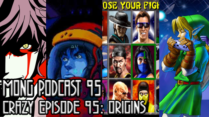 MONG Podcast 95 | Crazy Episode 95: Origins