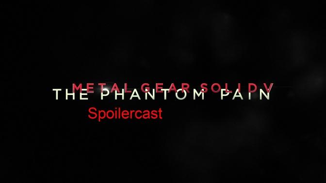 Metal Gear Solid V Spoilercast