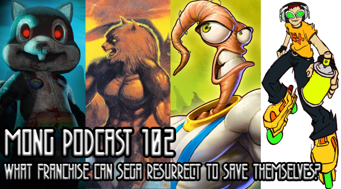MONG Podcast 102 | What Franchise Can SEGA Resurrect to Save Themselves?