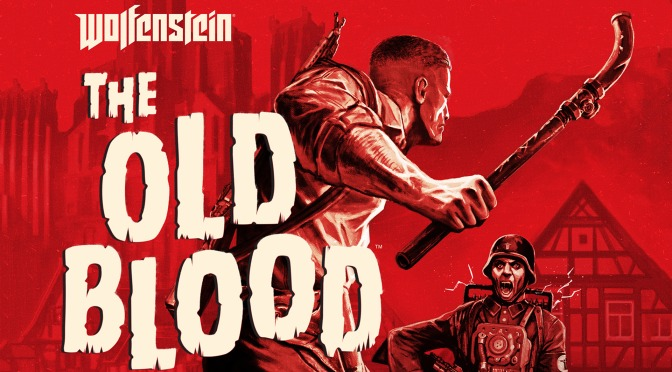 Thoughts on Wolfenstein: The Old Blood