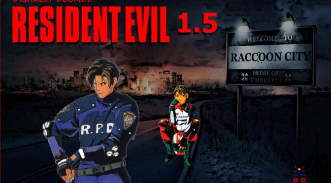 DIGITALLY DOOMED: RESIDENT EVIL 1.5