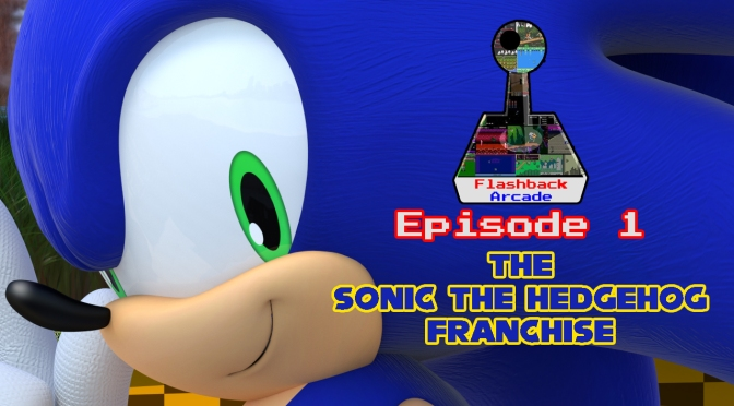 Flashback Arcade – Episode 1 | The Sonic The Hedgehog Franchise