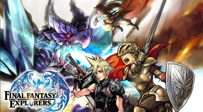 FINAL FANTASY EXPLORERS REVIEW