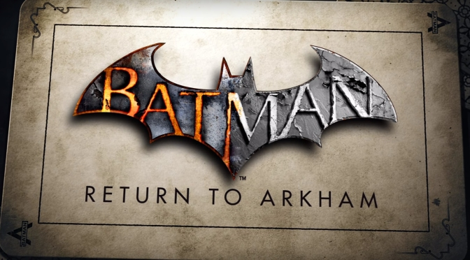 Batman: Arkham Asylum, Arkham City remasters officially announced