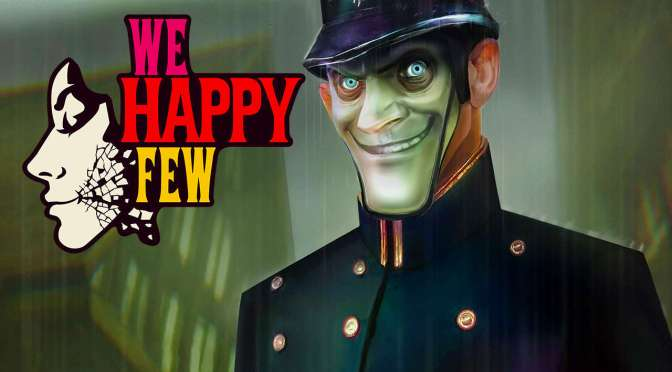 We Happy Few: E3 2016's Sleeper Hit