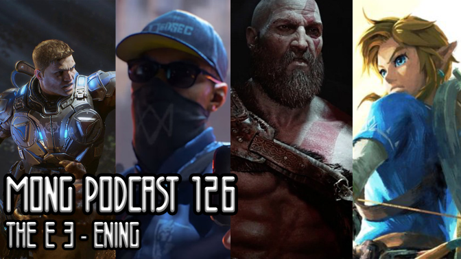 MONG Podcast 126 | The E3-ening