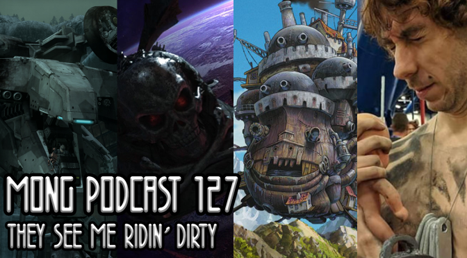 MONG Podcast 127 | They See Me Ridin' Dirty