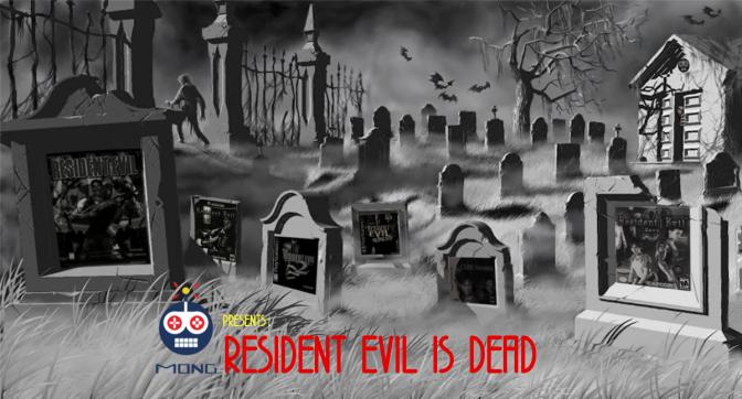 Resident Evil is Dead