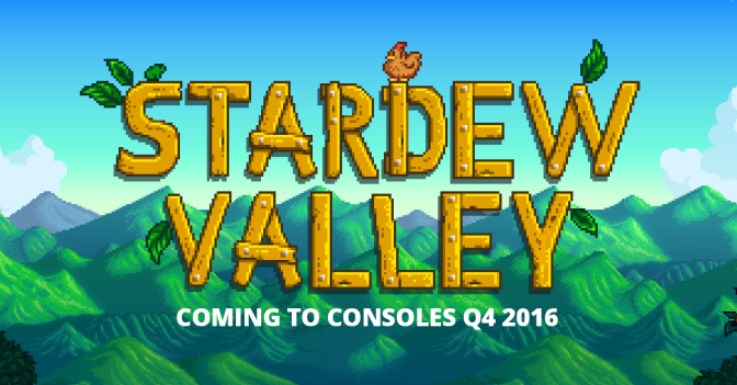 Stardew Valley announced for consoles — coming Q4 2016