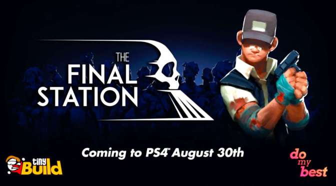 The Final Station gets release date