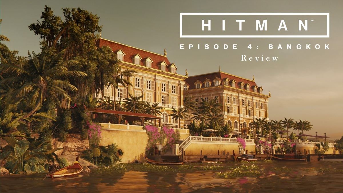 Hitman Episode 4 Review Middle Of Nowhere Gaming