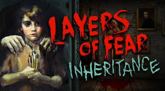 Layers of Fear: Inheritance DLC Review