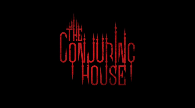 The Conjuring House Gets New Trailer, Shows Gameplay