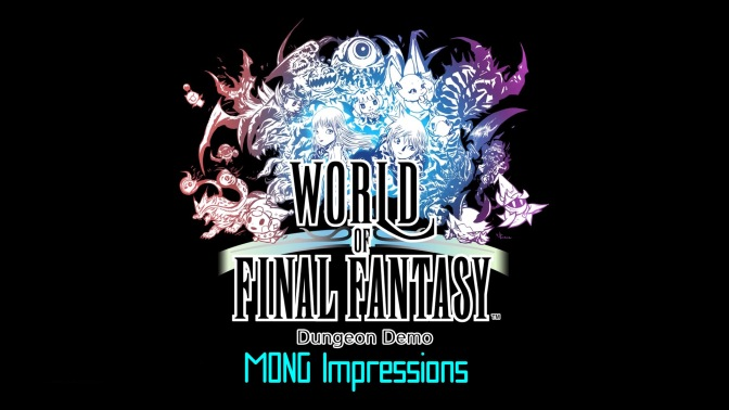 WORLD OF FINAL FANTASY Dungeon Demo_20161017155618