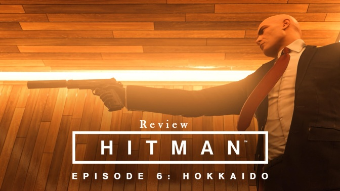 Hitman Episode 6 Review