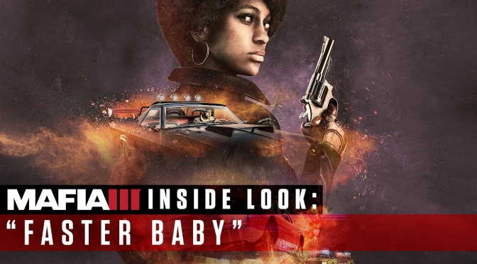 Mafia III Urges Gamers to go Faster, Baby! With Story DLC launching next month