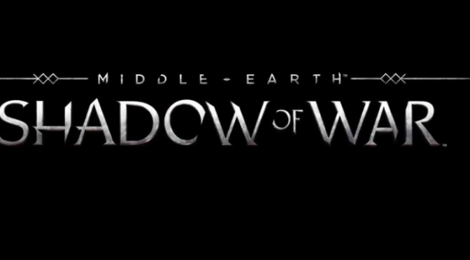 Middle-earth: Shadow of War Officially Revealed- The Battle Begins This Summer