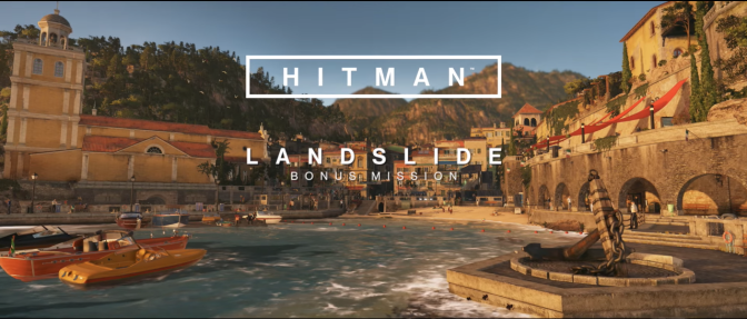 Hitman: Landslide Mission and Pro Difficulty Impressions