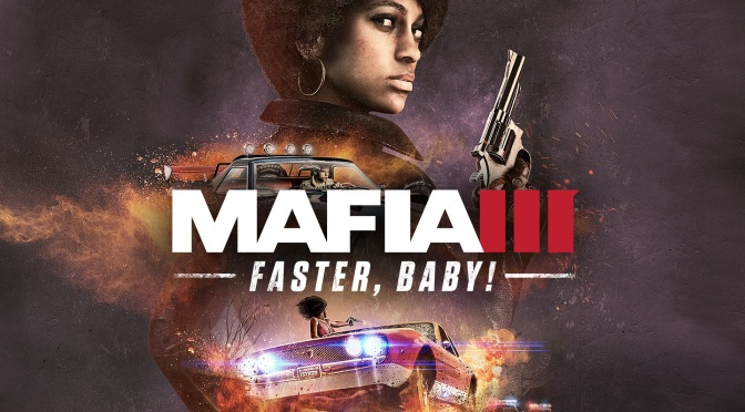 Mafia III: Faster, Baby! Review