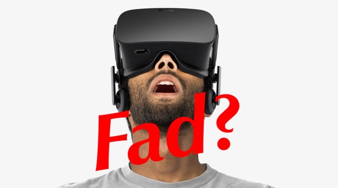 Is Gaming VR just a Fad?