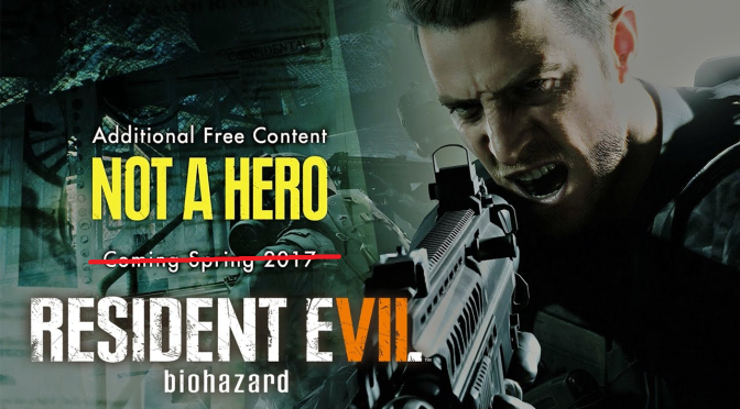 Resident Evil 7: Not A Hero DLC Has Been Delayed