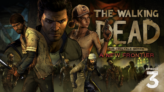 The Walking Dead: A New Frontier – Episode 3 Review