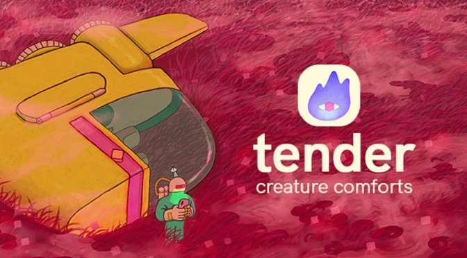 Sunday Spotlight: Tender: Creature Comforts